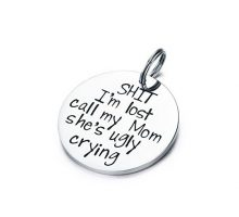 CJ&M Funny Pet Tag Funny Dog Tag Stainless Steel Pet Tags Dog Collar Tag Pet Tags Dog Collar Tag Sht I'm Lost My Mom Is Ugly Crying Dog Tag